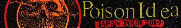 Poison Idea Japan Tour 2019