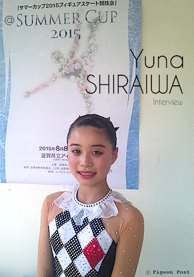 Yuna SHIRAIWA interview 白岩優奈選手インタビュー © Pigeon Post