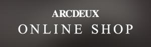 ARCDEUX ONLINE SHOP