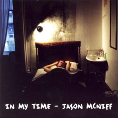 Jason McNiff「in my time」