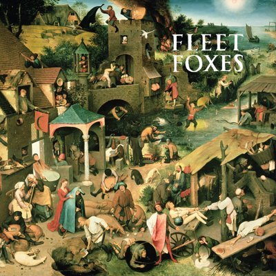 Fleet Foxes 「Fleet Foxes」