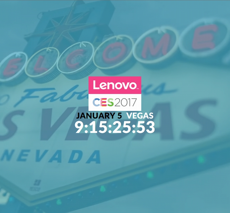 CES 2017 Lenovo 「Different is Better」
