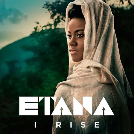 ETANA / I RISE