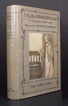 Tales from Shakespeare, by Charles and Mary Lamb,Illustrated by Arthur Rackham, 1909. London: The Temple Press