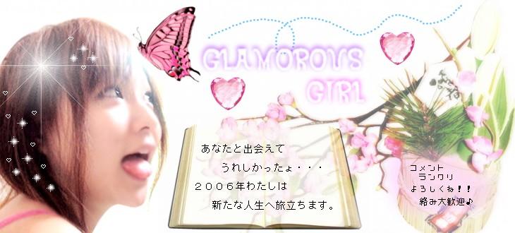 ☆+。・゚○o。Glamorous Girl。o○゚・。+☆