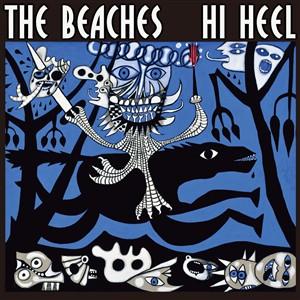 THE BEACHES 「Hi Heel」