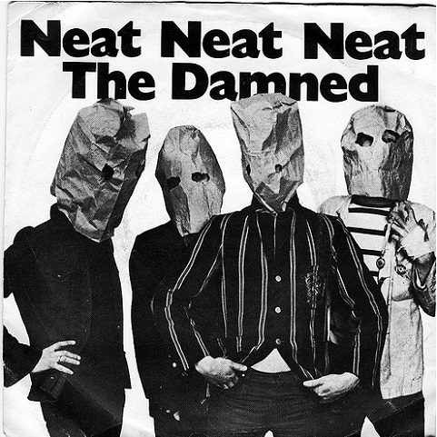 「Neat,Neat,Neat」(by the Damned)