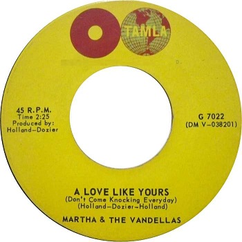 「A Love Like Yours」[Martha Reeves and the Vandellas, Gordy, 1963]シングル・ジャケット。.jpg