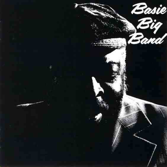 Count Basie And His Orchestra『basie Big Band』 Á�ばらしくてnice