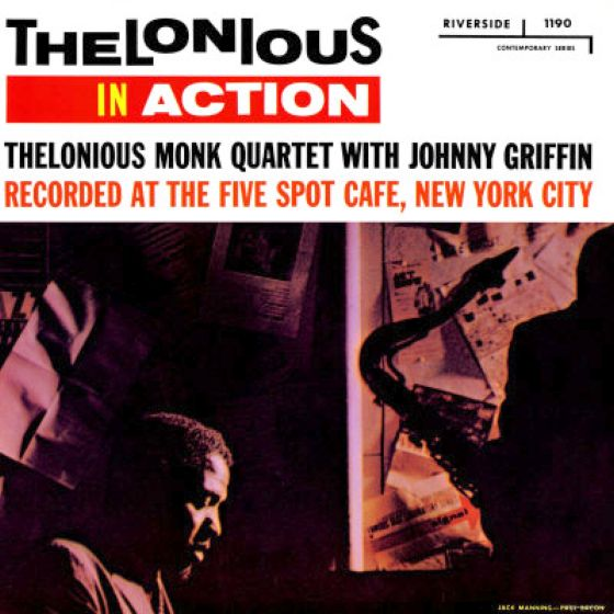Thelonious Monk Quartet Plus Two - Worry Later