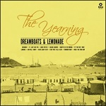 The Yearning - Dreamboats & Lemonade