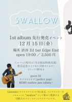 swallow 1st album release party