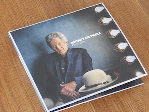 『Close Ties』 by Rodney Crowell
