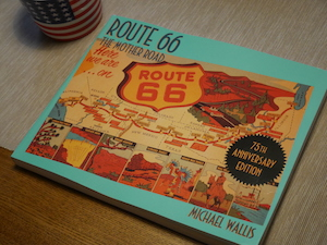 「Route 66: The Mother Road」