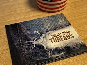 『Threads』 by Sheryl Crow