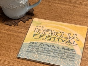 『The Best Of Kokua Festival』 by Jack Johnson & Friends