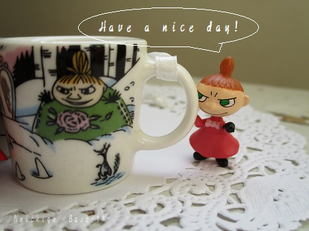 Have a nice day☆