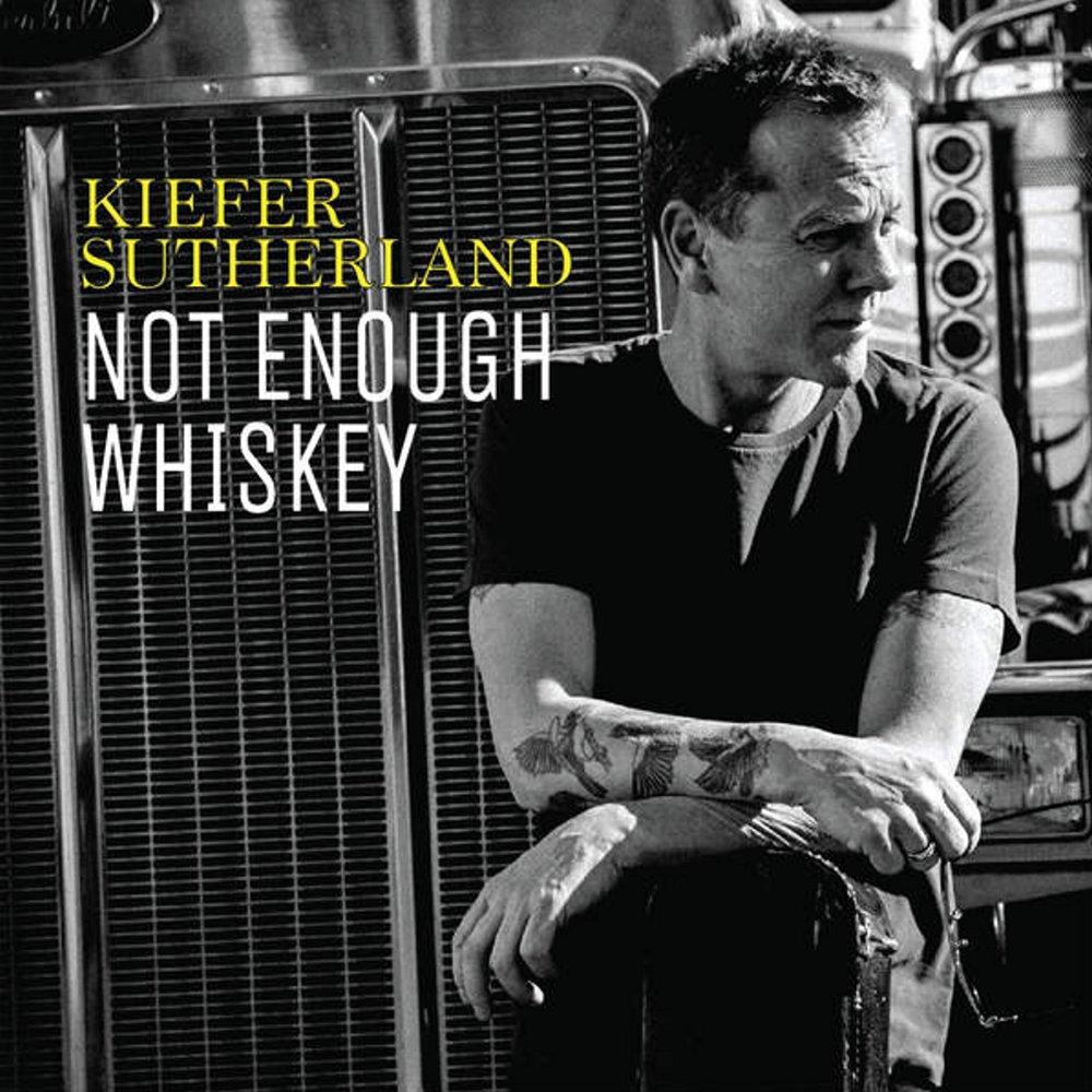Kiefer Sutherland - Not Enough Whiskey の洋楽歌詞和訳・カタカナ情報まとめ