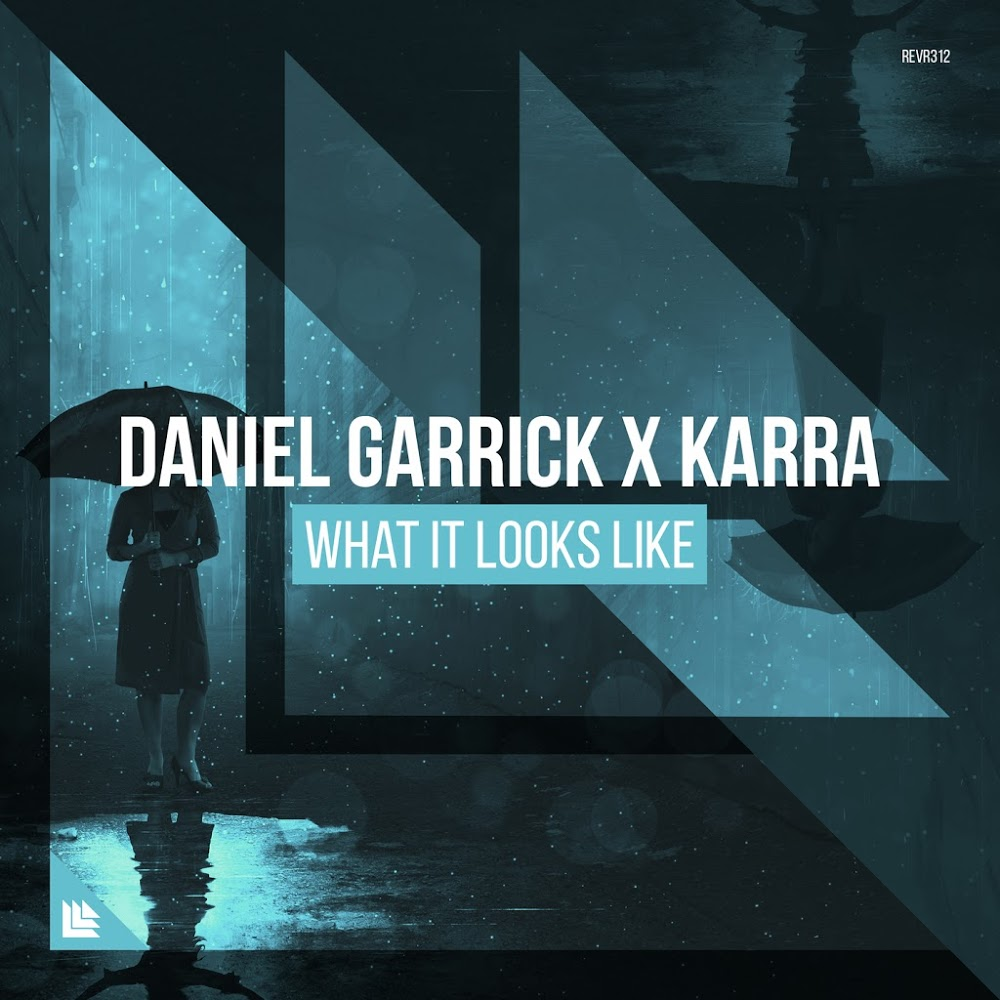 Daniel Garrick x KARRA - What It Looks Like の洋楽歌詞和訳・カタカナ情報まとめ