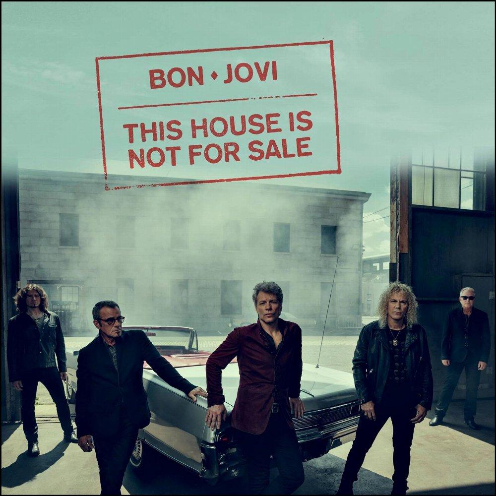 Bon Jovi - This House Is Not For Sale の洋楽歌詞和訳・カタカナ情報まとめ