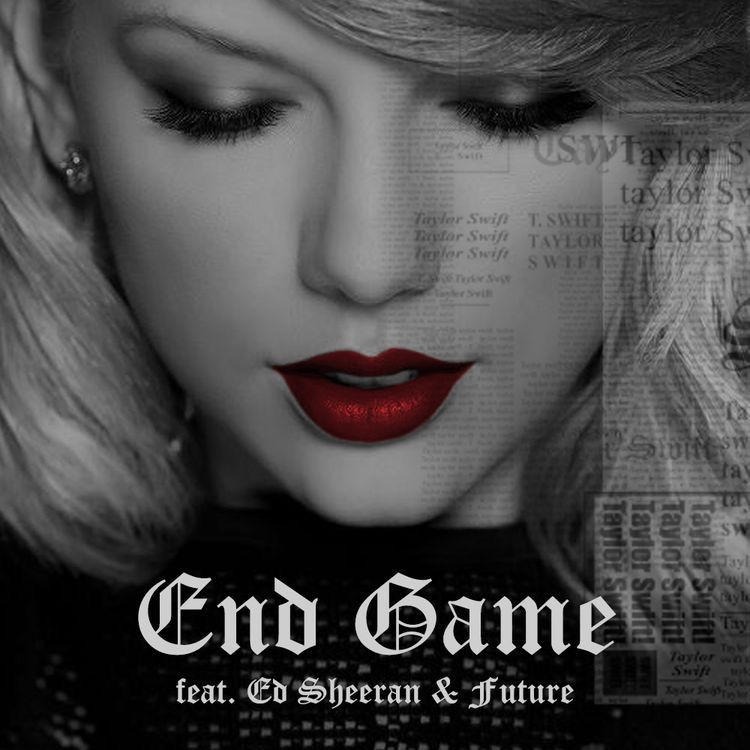 Taylor Swift - End Game ft. Ed Sheeran, Future の洋楽歌詞和訳・カタカナ情報まとめ