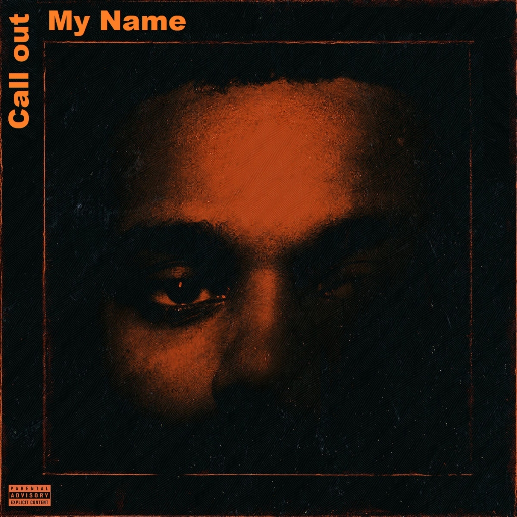 Call Out My Name By The Weekend: The Weeknd - Call Out My Name の洋楽歌詞和訳・カタカナ情報まとめ