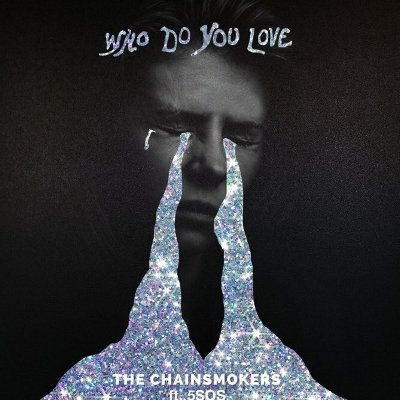 The Chainsmokers ft. 5 Seconds of Summer - Who Do You Love の洋楽歌詞和訳・カタカナ情報まとめ