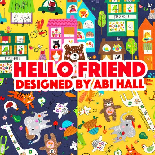 Moda Fabrics Hello Friend by Abi Hall