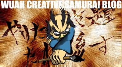 WUAH CREATIVE SAMURAI BLOG -やりたい放題たれ流す