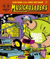 MUSICRUSADERS(初回生産限定盤)