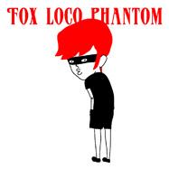 FOX LOCO PHANTOM
