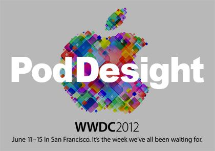 pod desight wwdc 2012