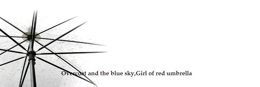 Overcoat and the blue sky, Girl of red umbrella