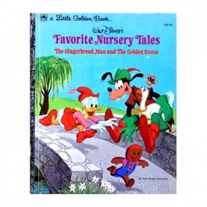 WALT DiSNEYS Favorite Nursery Tales The Gingerbread Man and The Golden Goose  a Little Golden Book