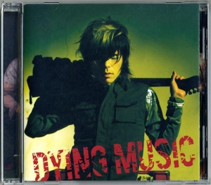 CD『DYING MUSIC』