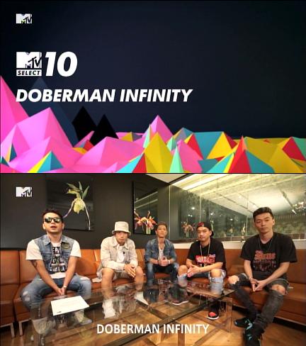 DOBERMAN INFINITY セレクト 10@MTV