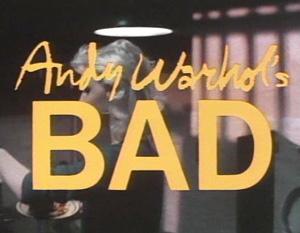 アンディ・ウォーホルのBAD/Andy Warhol's BAD