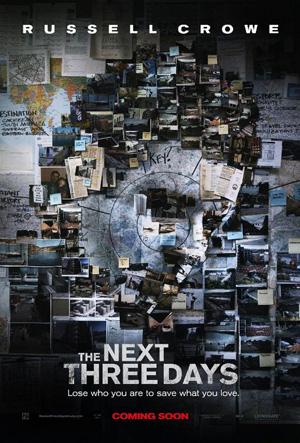 The Next Three Days/スリーデイズ