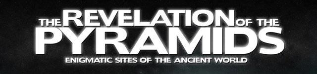 ピラミッド 5000年の嘘/THE REVELATION OF THE PYRAMIDS