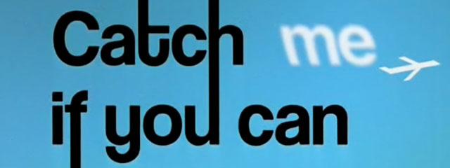 キャッチ・ミー・イフ・ユー・キャン/Catch me if you can