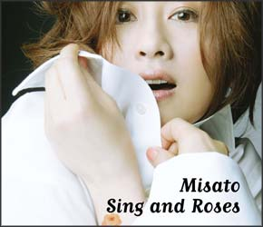 Sing and Roses