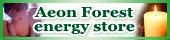 Aeon Forest energy store