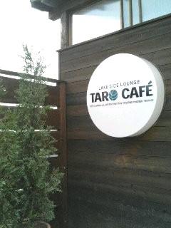 TARO CAFE の入り口にある かんばん