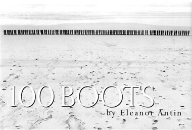 100 Boots: By Eleanor Antin ; Introduction by Henry Sayre