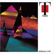 Megalith』  T-Square  (1992/6/2)