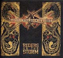 『Riders on the Storm』 Die Apokalyptischen Reiter