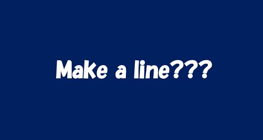 make a line