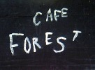CAFE FOREST 看板