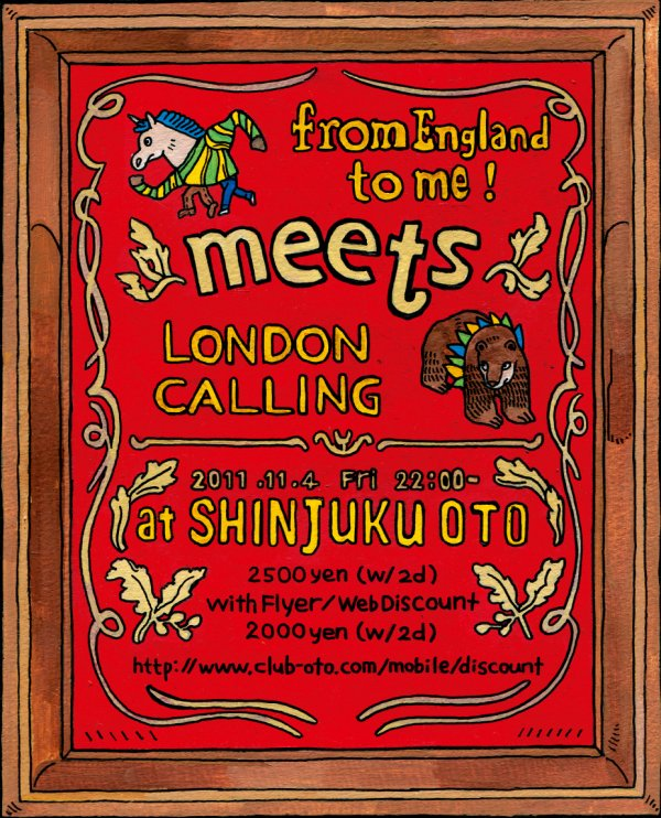 【11/4 Fri -  from England to me! meets LONDON CALLING】