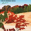 TOKYO BOSSA NOVA 〜madeira〜